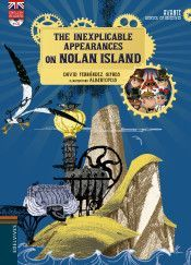 THE INEXPLICABLE APPEAREANCES ON NOLAN ISLAND (+CD)