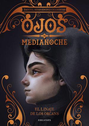 OJOS DE MEDIANOCHE III. EL LINAJE DE LOS ORCANS