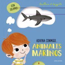 ADIVINA CONMIGO... ANIMALES MARINOS