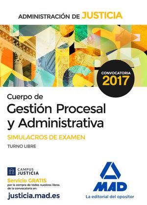 CUERPO DE GESTIÓN PROCESAL Y ADMINISTRATIVA - SIMULACROS DE EXAMEN