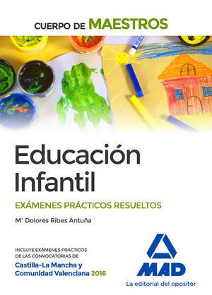 EDUCACIÓN INFANTIL. EXÁMENES PRÁCTICOS RESUELTOS
