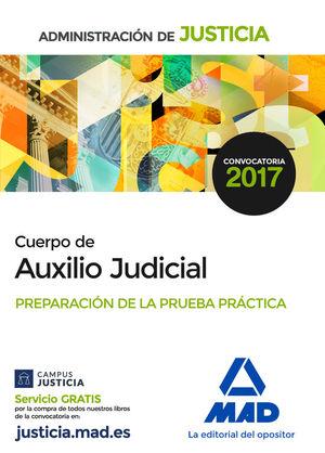 CUERPO DE AUXILIO JUDICIAL. PREPARACIÓN DE LA PRUEBA PRACTICA