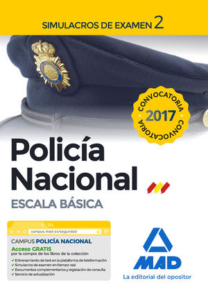 POLICIA NACIONAL ESCALA BASICA. SIMULACROS DE EXAMEN 2