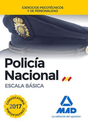 POLICIA NACIONAL ESCALA BASICA. EJERCICIOS PSICOTECNICOS Y DE PERSONALIDAD