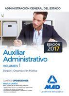 AUXILIAR ADMINSTRATIVO ADMINISTRACION GENERAL DEL ESTADO VOLUMEN 1