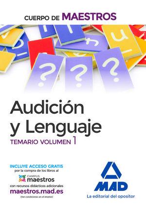 CUERPO DE MAESTROS AUDICION Y LENGUAJE. TEMARIO VOLUMEN 1