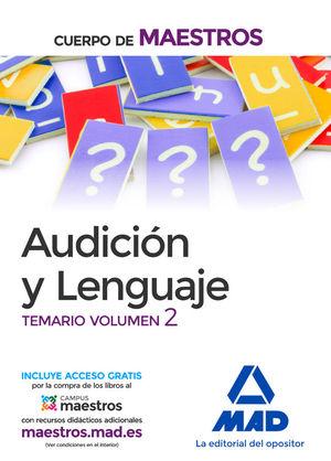 CUERPO DE MAESTROS AUDICION Y LENGUAJE. TEMARIO VOLUMEN 2
