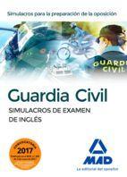 GUARDIA CIVIL. SIMULACROS DE EXAMEN DE INGLES