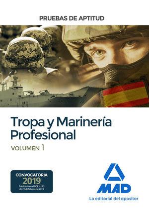 PRUEBAS DE APTITUD PARA EL ACCESO A TROPA Y MARINERÍA PROFESIONAL. VOLUMEN 1