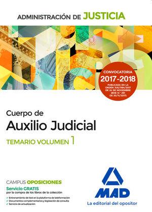 CUERPO AUXILIO JUDICIAL ADMINISTRACIÓN DE JUSTICIA. TEMARIO VOLUMEN 1