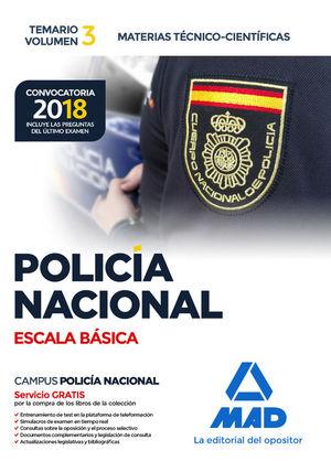 POLICIA NACIONAL ESCALA BASICA. TEMARIO VOLUMEN 3 MATERIAS TECNICO-CIENTIFICAS