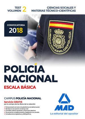 POLICÍA NACIONAL ESCALA BÁSICA. TEST VOLUMEN 2 CIENCIAS SOCIALES Y MATERIAS TÉCN
