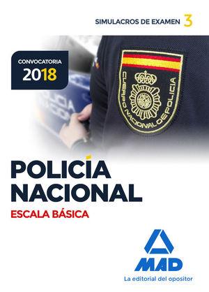 POLICÍA NACIONAL ESCALA BÁSICA. SIMULACROS DE EXAMEN 3