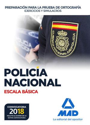 POLICÍA NACIONAL ESCALA BÁSICA. PREPARACIÓN PARA LA PRUEBA DE ORTOGRAFÍA