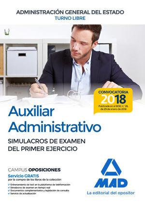 AUXILIAR ADMINISTRATIVO. SIMULACROS DE EXAMEN DEL PRIMER EJERCICIO