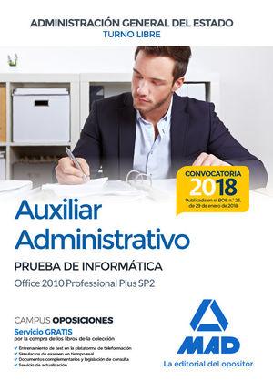 AUXILIAR ADMINISTRATIVO. PRUEBA INFORMÁTICA OFFICE 2010 PROFESSIONAL PLUS SP2