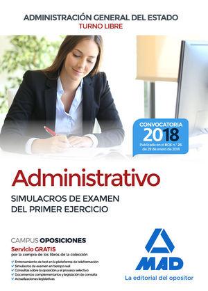 ADMINISTRATIVO DE LA ADMINISTRACIÓN GENERAL DEL ESTADO. SIMULACROS DE EXAMEN DEL PRIMER EJERCICIO
