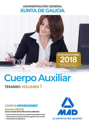 CUERPO AUXILIAR. TEMARIO VOLUMEN 1