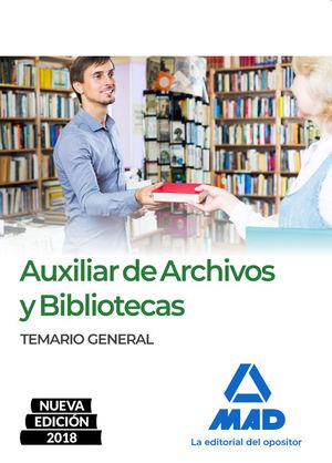 AUXILIAR DE ARCHIVOS Y BIBLIOTECAS 2018. TEMARIO GENERAL