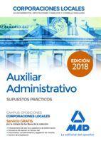 AUXILIAR ADMINISTRATIVOS CORPORACIONES LOCALES. SUPUESTOS PRACTICOS