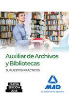 AUXILIAR ARCHIVOS Y BIBLIOTECAS 2018. SUPUESTOS PRÁCTICOS