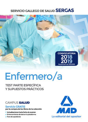 ENFERMERO/A DEL SERGAS. TEST PARTE ESPECÍFICA Y SUPUESTOS PRÁCTICOS