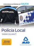 POLICIA LOCAL GALICIA TEMARIO VOLUMEN 1