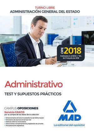 ADMINISTRATIVO DE LA ADMINISTRACION GENERAL DEL ESTADO. TEST Y SUPUESTOS PRACTICOS