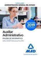 AUXILIAR ADMINISTRATIVO DE LA ADMINISTRACIÓN GENERAL DEL ESTADO (TURNO LIBRE). P
