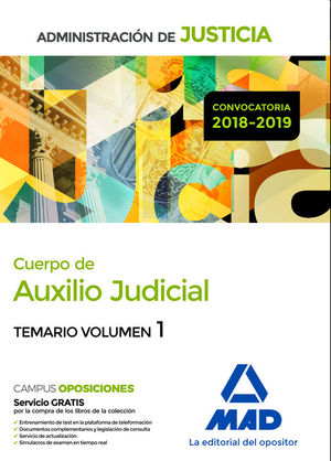 CUERPO DE AUXILIO JUDICIAL DE LA ADMINISTRACION DE JUSTICIA. TEMARIO VOLUMEN 1