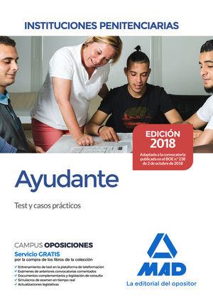 AYUDANTE DE INSTITUCIONES PENITENCIARIAS. TEST Y CASOS PRACTICOS