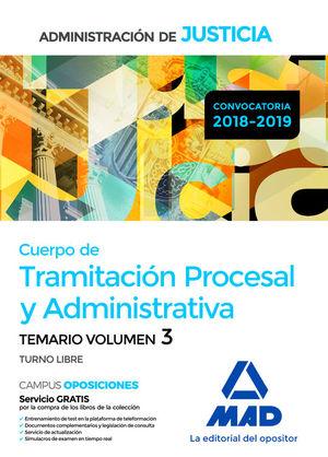 CUERPO DE TRAMITACIÓN PROCESAL Y ADMINISTRATIVA. TEMARIO VOL. 3