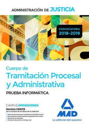 CUERPO DE TRAMITACION PROCESAL Y ADMINISTRATIVA. PRUEBA INFORMÁTICA