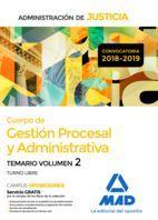 CUERPO DE GESTION PROCESSAL Y ADMINISTRATIVA TEMARIO VOL. 2