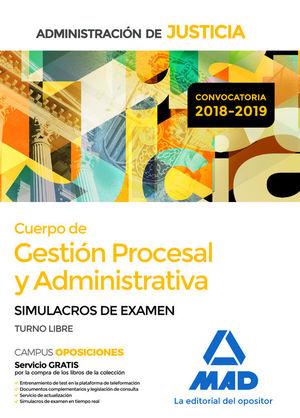 CUERPO DE GESTION PROCESAL Y ADMINISTRATIVA. SIMULACROS DE EXAMEN