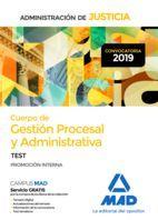 CUERPO DE GESTION PROCESAL Y ADMINISTRATIVA DE LA ADMINISTRACION DE JUSTICIA. TEST