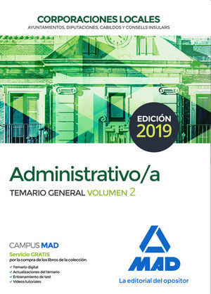 ADMINISTRATIVO DE LAS CORPORACIONES LOCALES. TEMARIO GENERAL VOLUMEN 2