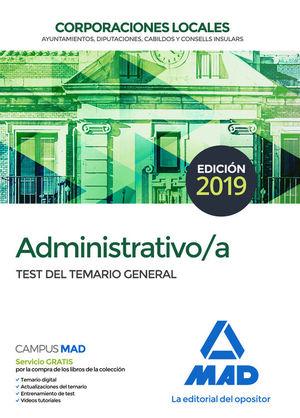 ADMINISTRATIVO DE CORPORACIONES LOCALES. TEST DEL TEMARIO GENERAL