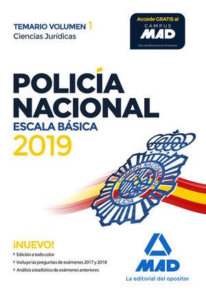 POLICIA NACIONAL ESCALA BASICA. TEMARIO VOLUMEN 1 CIENCIAS JURIDICAS