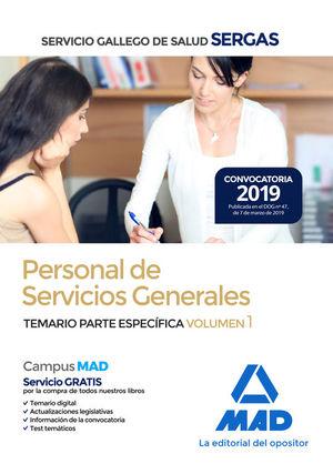 PERSONAL DE SERVICIOS GENERALES SERGAS. TEMARIO PARTE ESPECIFICA VOL. 1