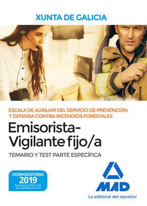 EMISORISTA VIGILANTE FIJO/A XUNTA DE GALICIA. TEMARIO Y TEST PARTE ESPECIFICA