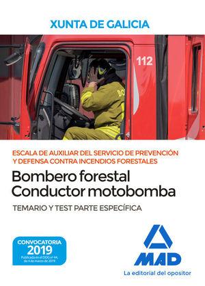 BOMBERO FORESTAL CONDUCTOR MOTOBOMBA XUNTA GALICIA. TEMARIO Y TEST ESPECIFICO