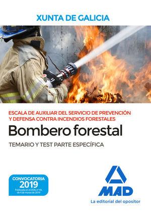 BOMBERO FORESTAL XUNTA DE GALICIA. TEMARIO Y TEST PARTE ESPECÍFICA