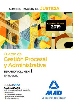 CUERPO DE GESTION PROCESAL Y ADMINISTRATIVA DE LA ADMINISTRACION DE JUSTICIA. TEMARIO VOL. 1