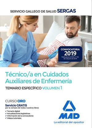 TÉCNICO/A EN CUIDADOS AUXILIARES DE ENFERMERÍA SERGAS. TEMARIO ESPECIFICO VOL. 1