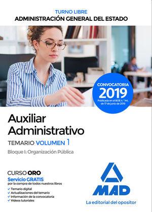 AUXILIAR ADMINISTRATIVO DE ADMINISTRACIÓN GENERAL DEL ESTADO (TURNO LIBRE). TEMARIO 1