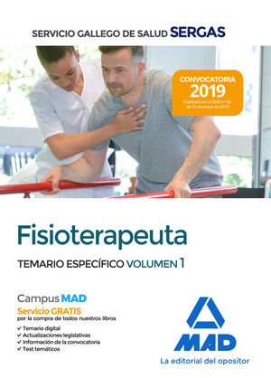 FISIOTERAPEUTA DEL SERVICIO GALLEGO DE SALUD SERGAS. TEMARIO ESPECÍFICO VOL. 1
