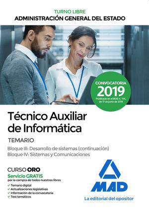 TÉCNICO AUXILIAR DE INFORMÁTICA DE LA ADMIN. GRAL. ESTADO. TEMARIO BLOQUES III Y IV