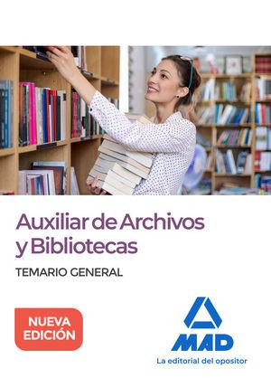 ARCHIVOS Y BIBLIOTECAS. TEMARIO GENERAL