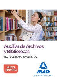 AUXILIAR ARCHIVOS Y BIBLIOTECAS. TEST TEMARIO GENERAL